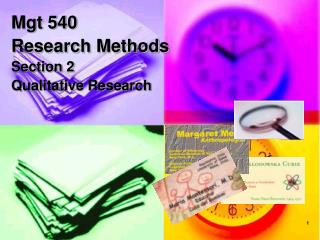 Mgt 540 Research Methods Section 2  Qualitative Research
