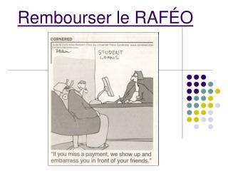 Rembourser le RAF ÉO