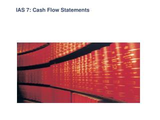 IAS 7: Cash Flow Statements