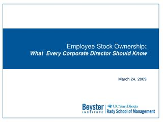 Employee Stock Ownership : What  Every Corporate Director Should Know
