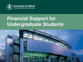 Financial Support for Undergraduate Students