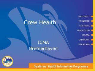 Crew Health
