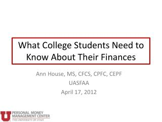 What College Students Need to Know About Their Finances