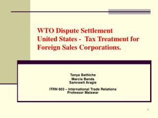 WTO Dispute Settlement United States -  Tax Treatment for Foreign Sales Corporations.