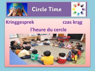 Kringgesprek czas krąg l'heure du  cercle