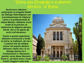 Visita alla Sinagoga e al ghetto ebraico  di Roma.
