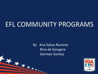 EFL COMMUNITY PROGRAMS