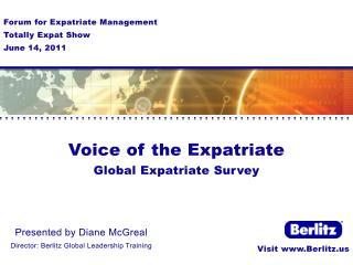 Presented by Diane  McGreal Director: Berlitz Global Leadership Training