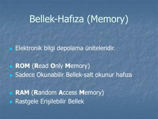 Bellek-Haf?za (Memory)