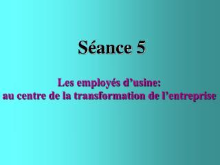 Séance 5