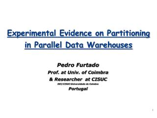Experimental Evidence on Partitioning  in Parallel Data Warehouses