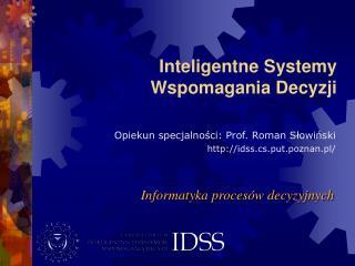 Inteligentne Systemy Wspomagania Decyzji