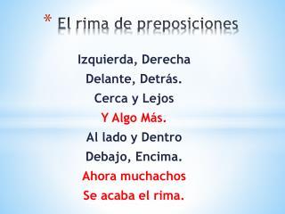 El  rima  de  preposiciones