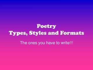 Poetry Types, Styles and Formats