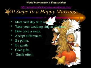 50 Steps To a Happy Marriage....