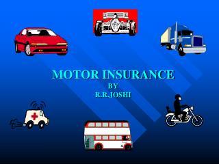 MOTOR INSURANCE BY R.R.JOSHI