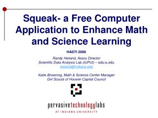 Squeak- a Free Computer Application to Enhance Math and Science Learning