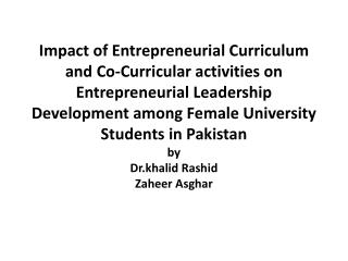 Impact of Entrepreneurial Curriculum and Co-Curricular activities on Entrepreneurial Leadership Development among Female