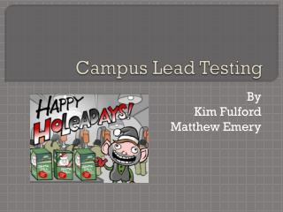 Campus Lead Testing