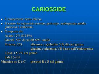 CARIOSSIDE
