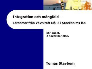 Integration och mångfald – Lärdomar från Växtkraft Mål 3 i Stockholms län