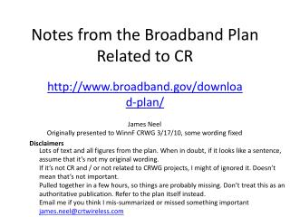Notes from the Broadband Plan Related to CR