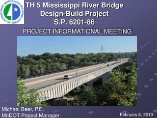 TH 5 Mississippi River Bridge Design-Build Project S.P. 6201-86