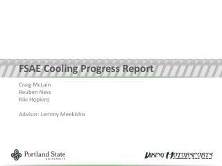 FSAE Cooling Progress Report