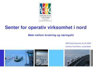 Senter for operativ virksomhet i nord