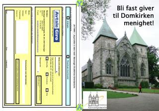 Bli fast giver  til Domkirken menighet!