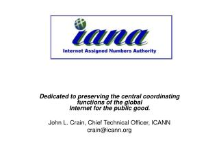 A little about the IANA