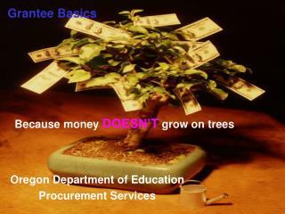 Grantee Basics