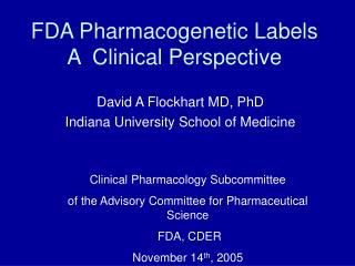 FDA Pharmacogenetic Labels A  Clinical Perspective