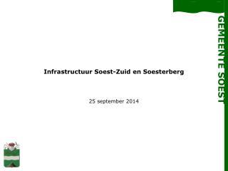 Infrastructuur Soest-Zuid en  Soesterberg