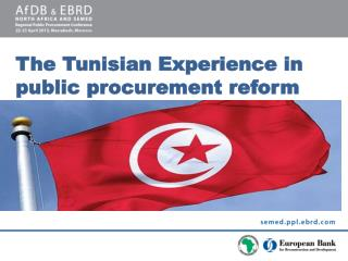 The Tunisian Experience in public procurement reform