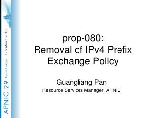 prop-080: Removal of IPv4 Prefix Exchange Policy