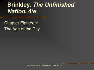 Chapter Eighteen:  The Age of the City