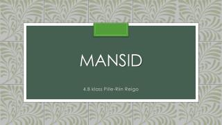 mansid