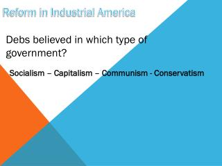 Reform in Industrial America