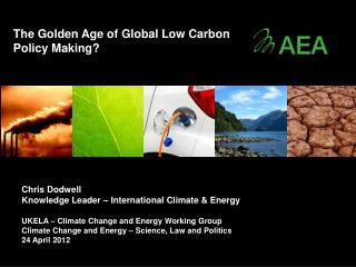 Chris Dodwell Knowledge Leader – International Climate & Energy