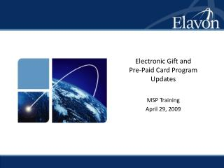 Electronic Gift and  Pre-Paid Card Program Updates