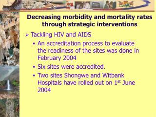Decreasing morbidity and mortality rates through strategic interventions