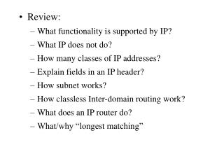 Review: What functionality is supported by IP? What IP does not do?