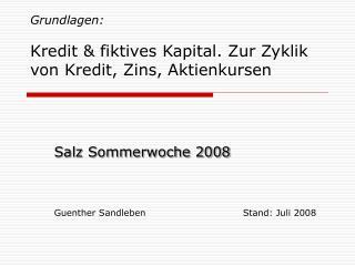Grundlagen: Kredit & fiktives Kapital. Zur Zyklik von Kredit, Zins, Aktienkursen