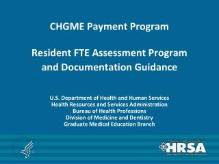 CHGME Payment Program  Resident FTE Assessment Program and Documentation Guidance