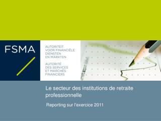 Le secteur des institutions de retraite professionnelle
