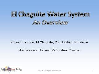 El  Chaguite  Water  System An Overview