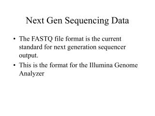 Next Gen Sequencing Data