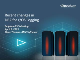 Recent changes in  DB2 for z/OS Logging