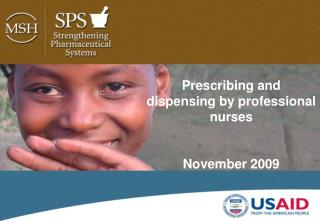 Prescribing and dispensing by professional nurses November 2009